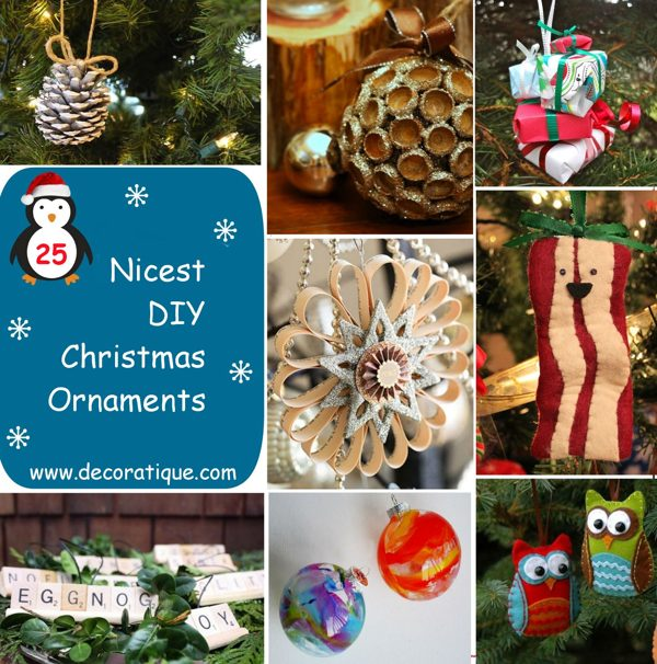 25 Nicest DIY Christmas Ornaments